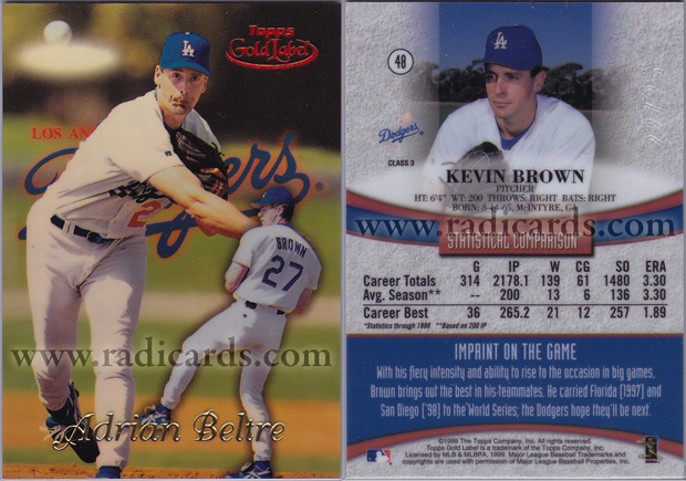 Kevin Brown 1999 Topps Gold Label #48 Class 3 Red Label Error