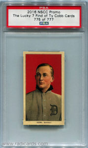 Ty Cobb 2016 NSCC Promo 1909-11 T206 Ty Cobb Back Lucky 7 Find Reprint