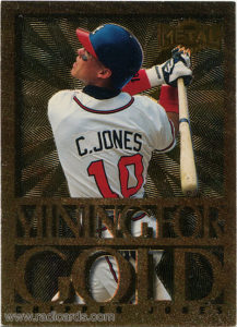 Chipper Jones 1996 Metal Universe Mining for Gold #8