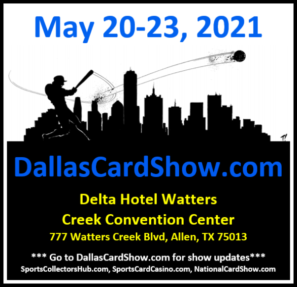 Dallas Card Show | May 20-23 | Event Flyer