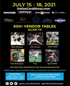 Dallas Card Show July 15-18 2021 Event Flyer