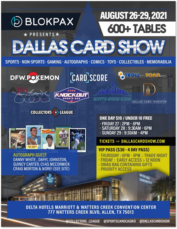 Dallas Card Show   August 26-29, 2021   Event Flyer